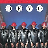 Devo: Freedom of Choice [Bonus Tracks]