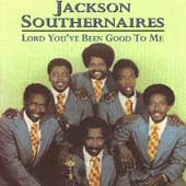 Jackson Southernaires: Lord You've Been Good to Me