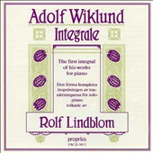 Adolf Wiklund: The First Integral of His Works for Piano