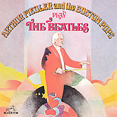Arthur Fiedler (Conductor): Play the Beatles