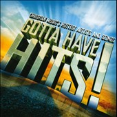 Various Artists: Gotta Have Hits!