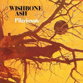 Wishbone Ash: Pilgrimage