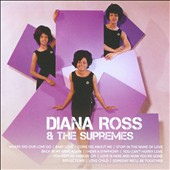 Diana Ross & the Supremes: Icon