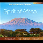 Terry Oldfield: Spirit of Africa