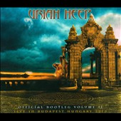 Uriah Heep: Official Bootleg, Vol. 2: Live In Budapest Hungary 2010 [Digipak]