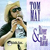 Tom May (Folk): River & The Road