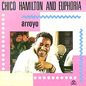 Chico Hamilton: Arroyo