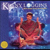 Kenny Loggins: More Songs from Pooh Corner