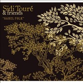 Sidi Touré: Sahel Folk [Digipak]
