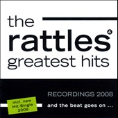 The Rattles: And the Beat Goes On: Greatest Hits