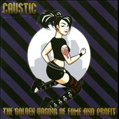Caustic: The Golden Vagina of Fame and Profit