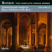 Buxtehude: The Complete Organ Works, Vol. 3 / Christopher Herrick, organ