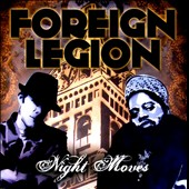Foreign Legion (Rap): Night Moves
