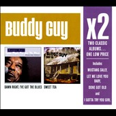 Buddy Guy: Damn Right, I've Got the Blues/Sweet Tea