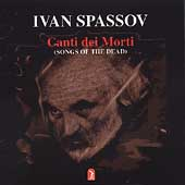 Spassov: Canti dei Morti
