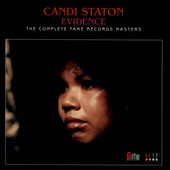 Candi Staton: Evidence: The Complete Fame Records Masters