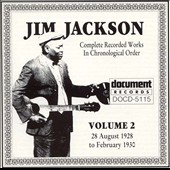 Jim Jackson: Complete Recorded Works, Vol. 2 (1928-1930)