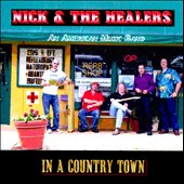 Nick & the Healers: In a Country Town