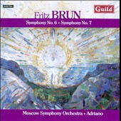 Fritz Brun: Symphonies nos 6 & 7 / Adriano