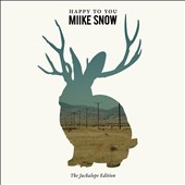 Miike Snow: Happy to You [Bonus CD] [Digipak]