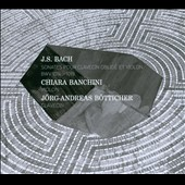 J. S. Bach: Sonatas for Violin & Harpsichord, BWV 1014-1019 / Chiara Banchini, violin; Jorg-Andreas Botticher, clavecin