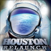 Houston (Band): Relaunch *