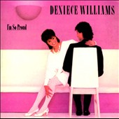 Deniece Williams: I'm So Proud