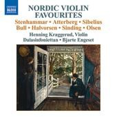 Nordic Violin Favourites - works by Stenhammar, Atterberg, Sibelius, Bull, Halvorsen, Sinding, Olsen / Henning Kraggerud, violin