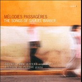 Melodies Passageres: Songs of Samuel Barber / Gweneth-Ann Jeffers: soprano; Stephen de Pledge: piano