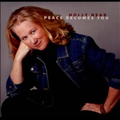 Holly Near: Peace Becomes You [Digipak] *