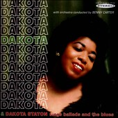 Dakota Staton: Dakota/Dakota Staton Sings Ballads and the Blues *