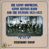 The Sylvians/The Savoy Havana Band/Savoy Orpheans: 1923-1927: Everybody Stomp