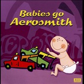 Various Artists: Babies Go Aerosmith