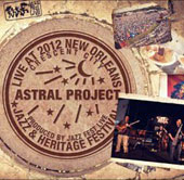 Astral Project (Acid Jazz): Live at Jazzfest 2012