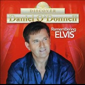 Daniel O'Donnell (Irish): Remembering Elvis