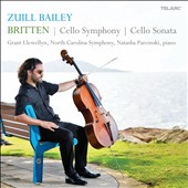 Britten: Cello Symphony; Cello Sonata / Zuill Bailey, cello; Natasha Paremski, piano