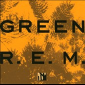 R.E.M.: Green [25th Anniversary Deluxe Edition]