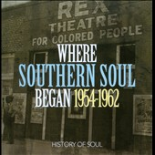 Various Artists: Where Southern Soul Began: 1954-1962