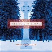 David Arkenstone: Celtic Christmas