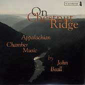 On Chestnut Ridge - Appalachian Chamber Music by John Beall