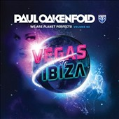 Paul Oakenfold: We Are Planet Perfecto, Vol. 3
