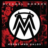 Michael Monroe: Horns & Halos [Bonus Tracks] [Limited Edition]