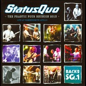 Status Quo (UK): The  Frantic Four Reunion 2013: Live at Hammersmith Apollo