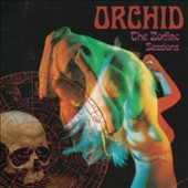 Orchid (San Francisco): Capricorn: The Zodiac Sessions