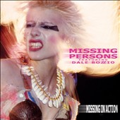 Missing Persons: Missing In Action [Digipak]