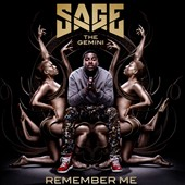 Sage the Gemini: Remember Me [Clean Version] *