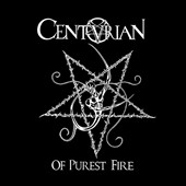 Centurian: Of Purest Fire