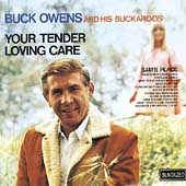 Buck Owens: Your Tender Loving Care