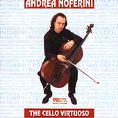 The Cello Virtuoso - Paganini, Popper, et al / Noferini