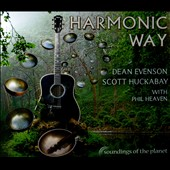 Dean Evenson/Scott Huckabay: Harmonic Way [Digipak] [9/9]